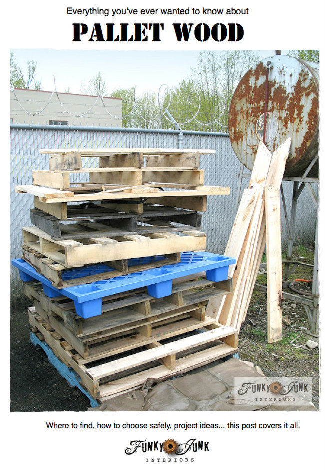 Everything you've ever wanted to know about pallet wood - is it safe? Read it here! via http://www.funkyjunkinteriors.net/