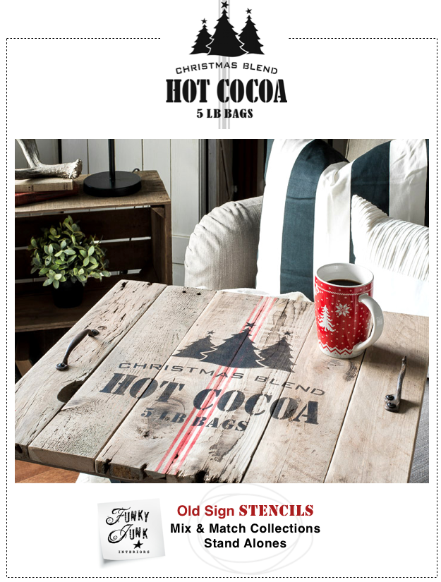 Christmas Blend Hot Cocoa | Funky Junk's Old Sign Stencils | funkyjunkinteriors.net