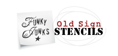 Funky Junk's Old Sign Stencils