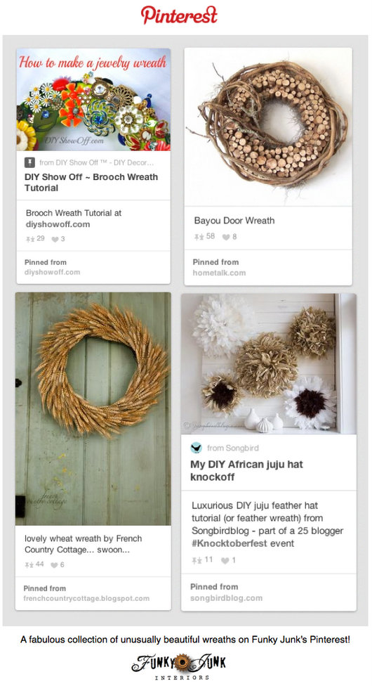 Wreaths - a fabulous collection of unusually beautiful wreaths on Pinterest curated by http://www.funkyjunkinteriors.net/