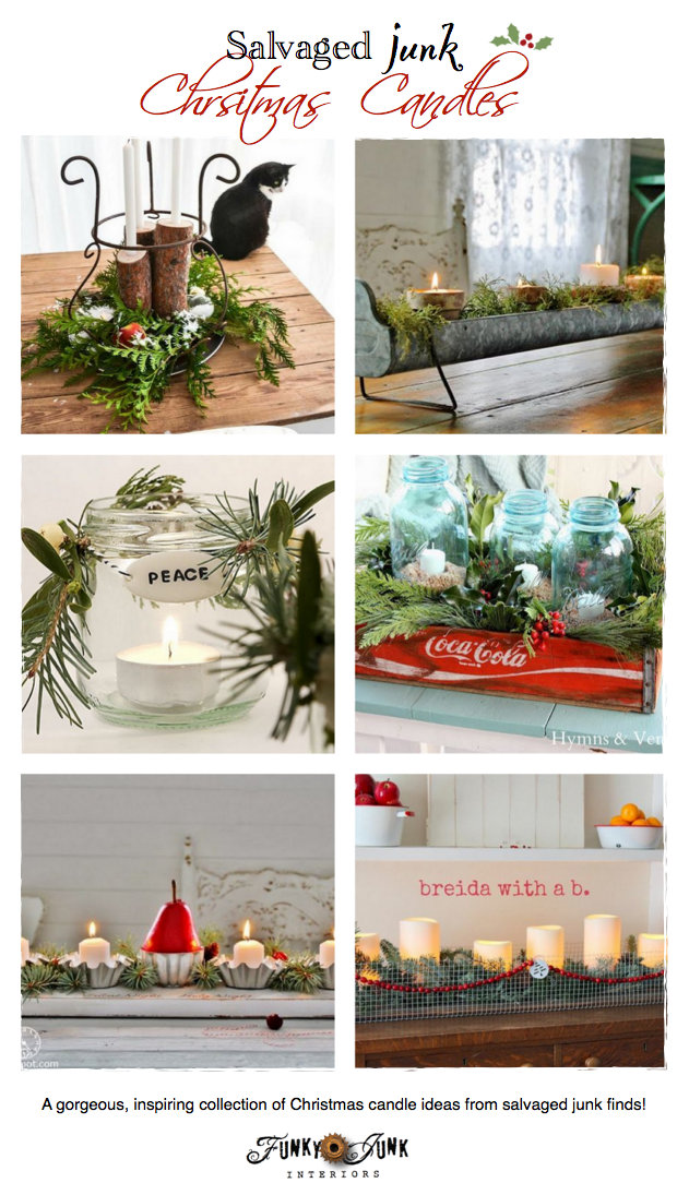 Unique Salvaged Junk Christmas Candles - features and a themed link party, via https://www.funkyjunkinteriors.net/