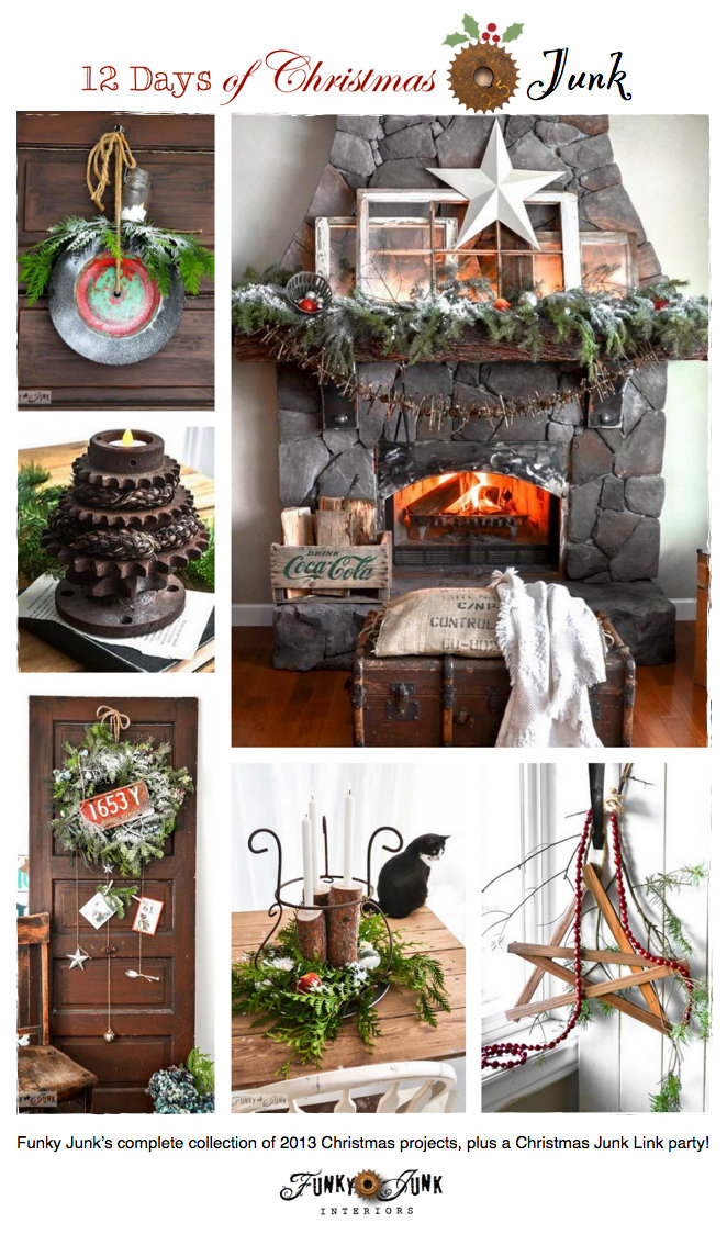 12 Days of Christmas Junk, a link party and a giveaway - Funky Junk's complete collection of 2013 Christmas projects via https://www.funkyjunkinteriors.net/