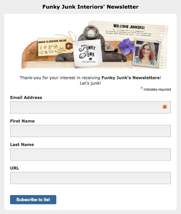 Sign up here / Introducing Funky Junk's new junky updates in one sweet newsletter - join in! via FunkyJunkInteriors.net