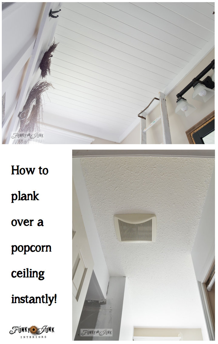 How To Plank A Popcorn Ceiling Instantly Via Funkyjunkinteriors Net