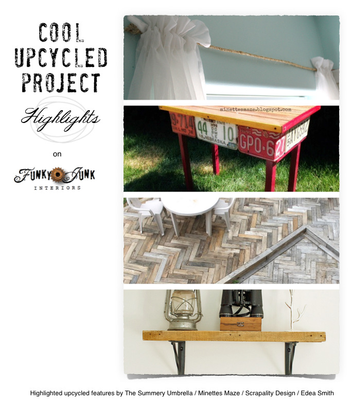 Upcycled DIY project highlights this week / make anything with everything! via FunkyJunkInteriors.net