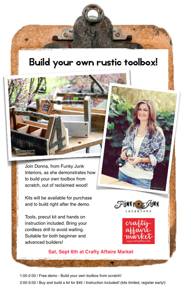 Build your own rustic toolbox at Crafty Affaire Market! Hosted by FunkyJunkInteriors.net