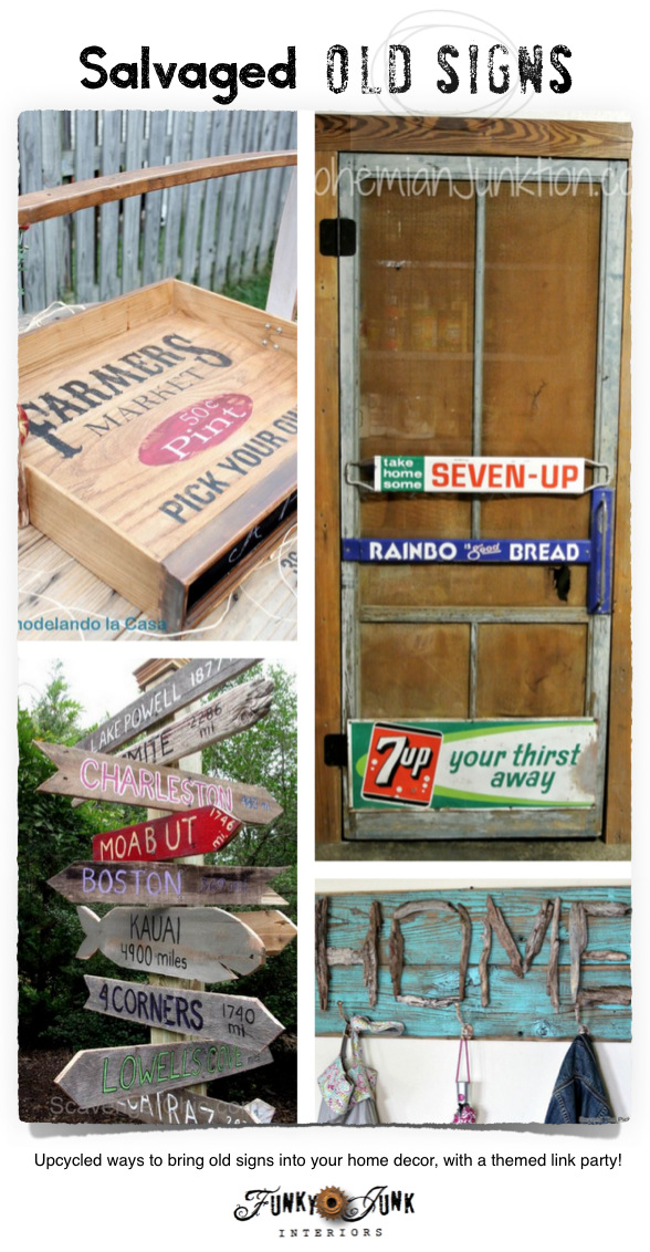 75+ Salvaged Old Signs - fabulous inspiration alongside a themed link party on FunkyJunkInteriors.net