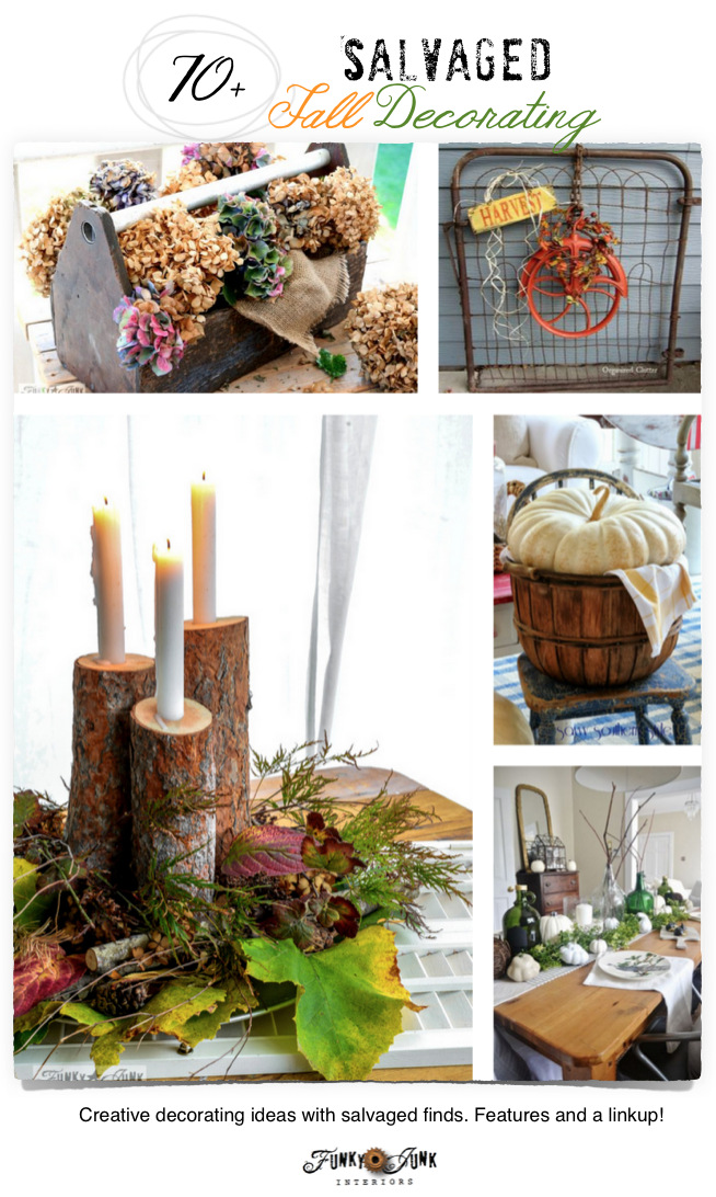 70+ Salvaged Fall Decorating Ideas! Easy fall projects from salvaged finds! Features and a linkup on FunkyJunkInteriors.net
