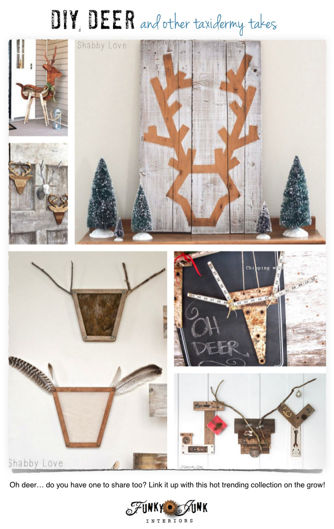 DIY deer and other taxidermy takes. Whimsical features with a themed link party on FunkyJunkInteriors.net