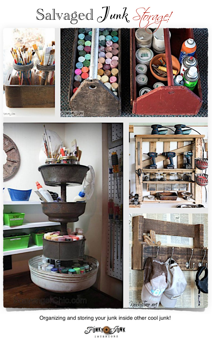 Upcycled Organizing And Storagefunky Junk Interiors