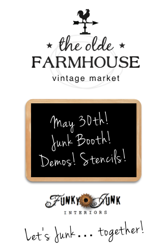 Funky Junk goes to The Olde Farmhouse Vintage Market.26 AM