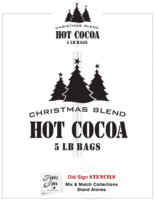 Christmas Blend Hot Cocoa : Funky Junk's Old Sign Stencils