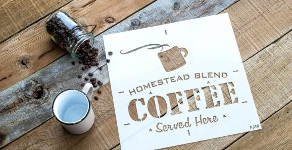 Homestead Blend Coffee Served Here | Funky Junk's Old Sign Stencils