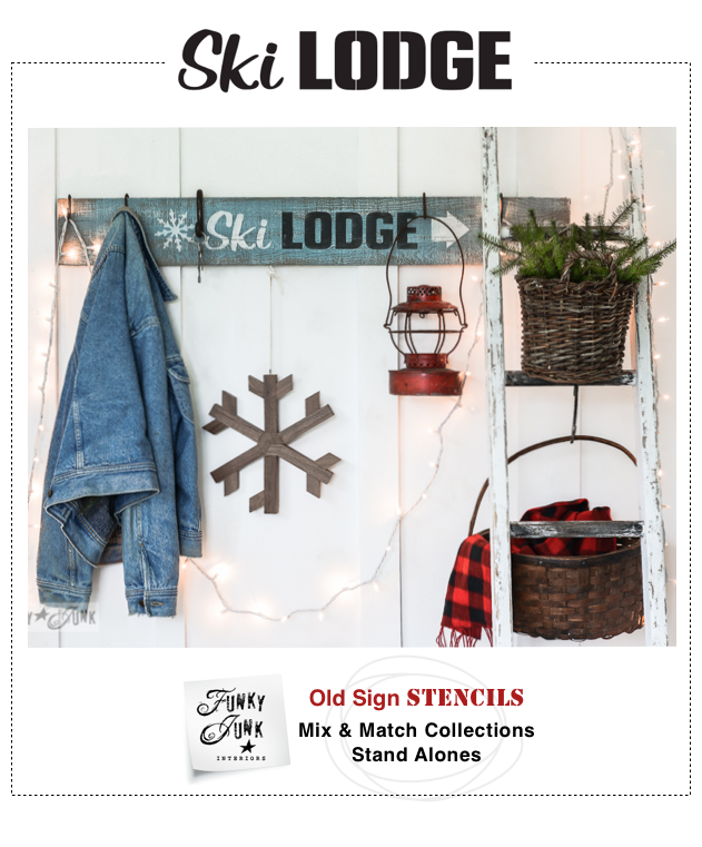 Ski Lodge : Funky Junk's Old Sign Stencils / funkyjunkinteriors.net