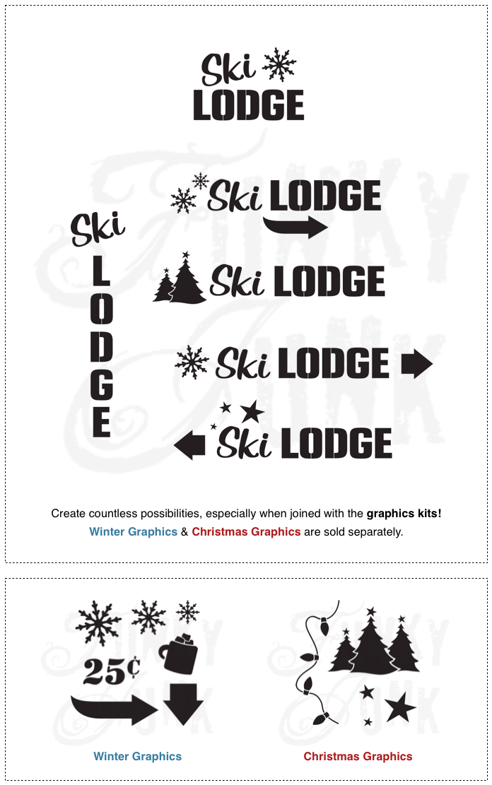 Ski Lodge : Funky Junk's Old Sign Stencils mixed and matched with Winter and Christmas Graphics