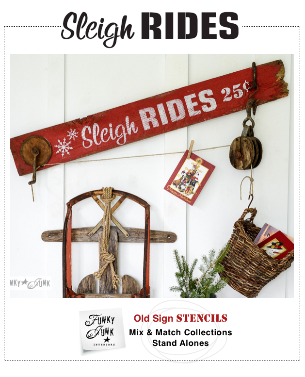 Sleigh Rides : Funky Junk's Old Sign Stencils / funkyjunkinteriors.net