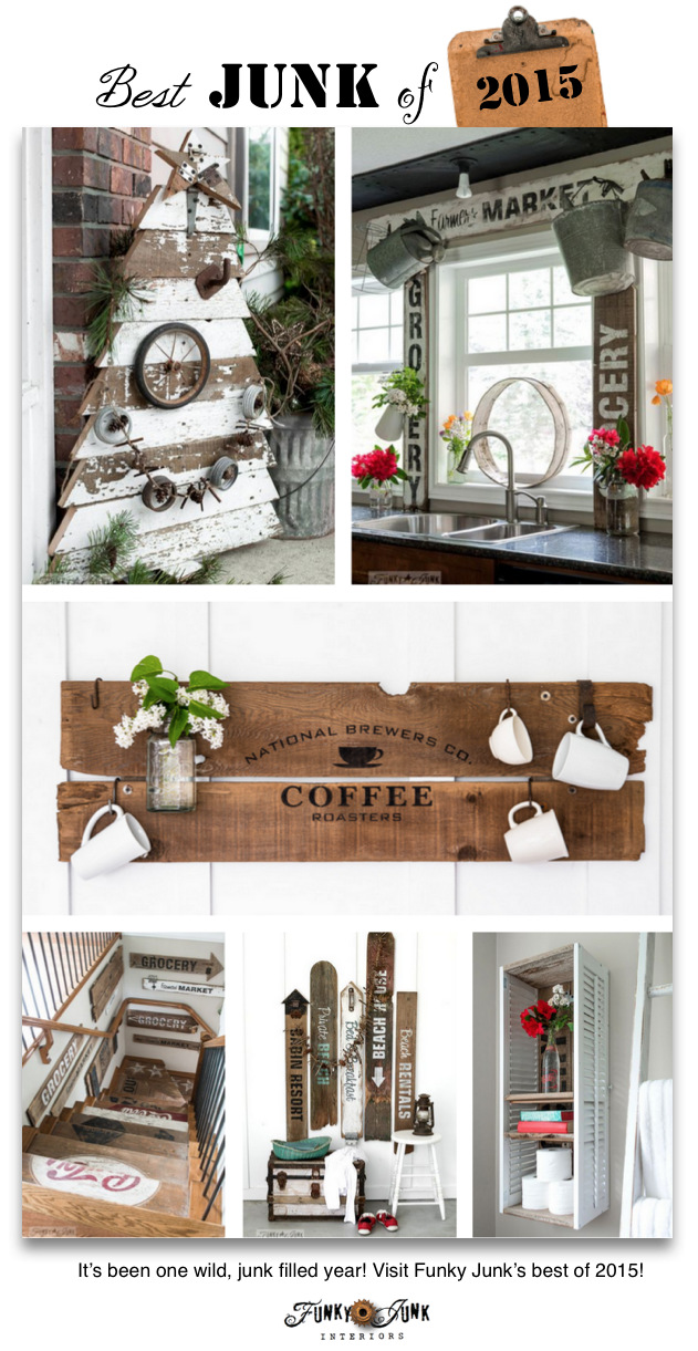 Funky Junk's Best Junk of 2015! Reclaimed wood, old signs, and more! funkyjunkinteriors.net