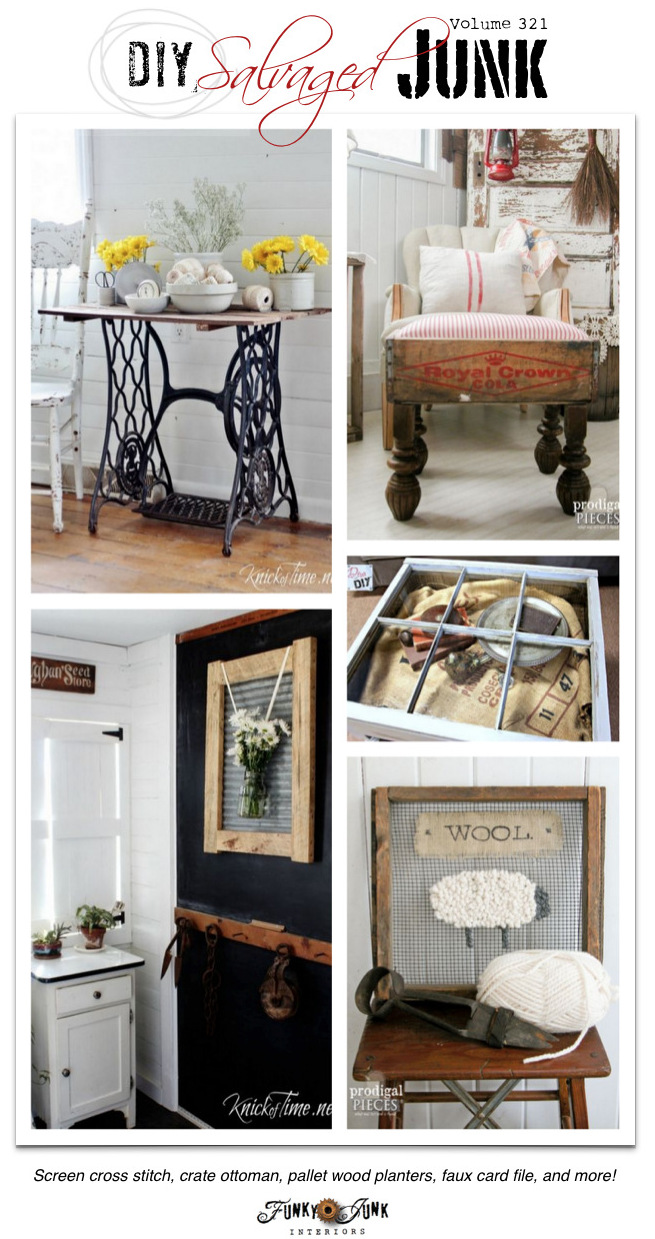 The BEST DIY Salvaged Junk! Features and a link party on funkyjunkinteriors.net