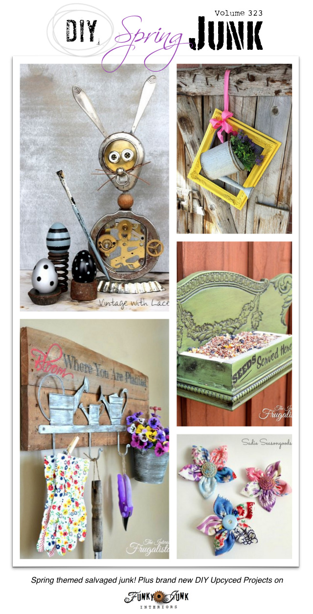 DIY Spring Junk! Cool upcycled projects themed just for spring on Funky Junk Interiors