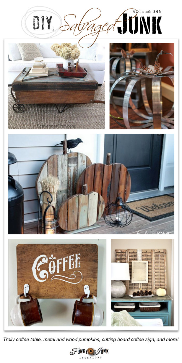 DIY salvaged junk projects 345 - reclaimed wood and metal pumpkins, cutting board coffee sign, trolly coffee table and more on funkyjunkinteriors.net