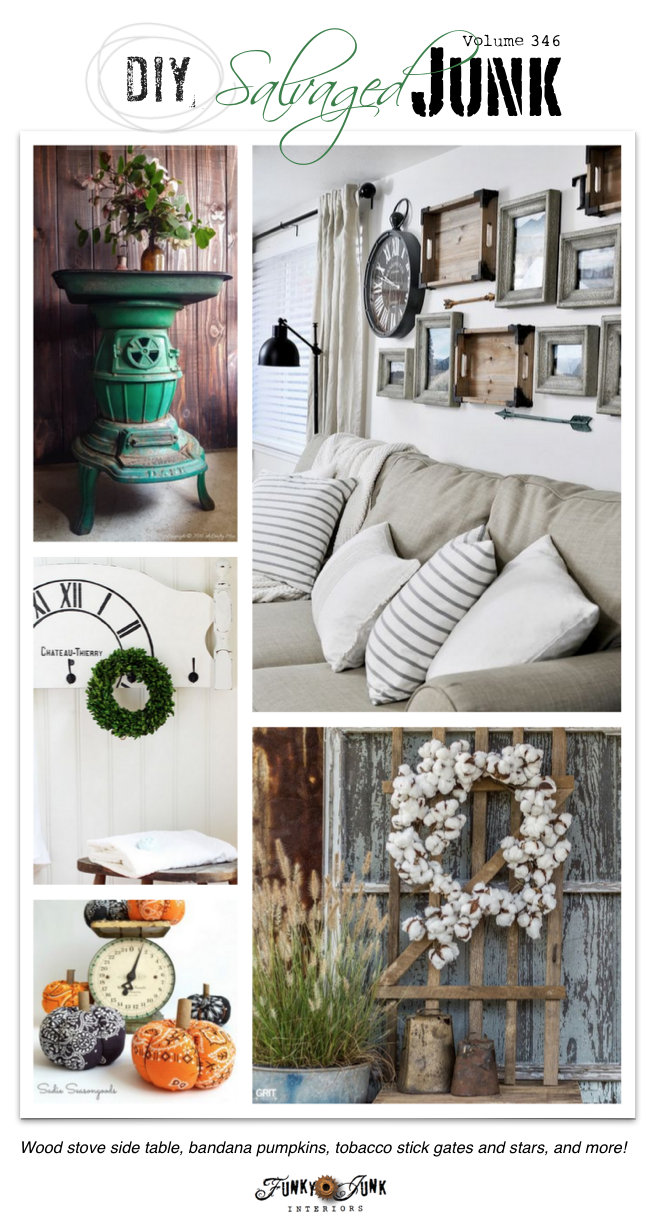 DIY Salvaged Junk Projects 346 - repurposed features and a themed link party on funkyjunkinteriors.net