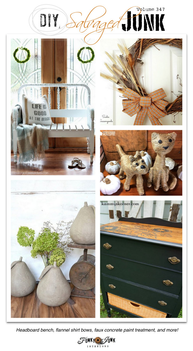 DIY Salvaged Junk Projects 348 - repurposed features with a themed linkup on funkyjunkinteriors.net