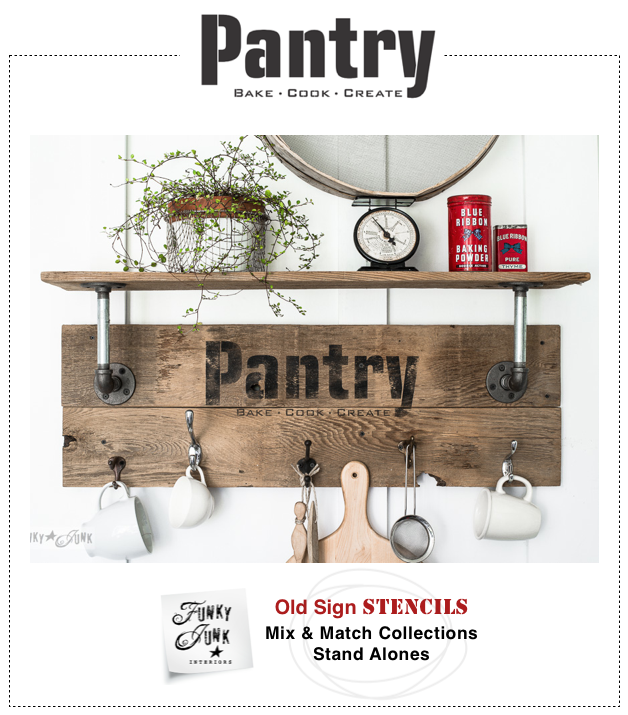 PANTRY - Funky Junk's Old Sign Stencils | funkyjunkinteriors.net