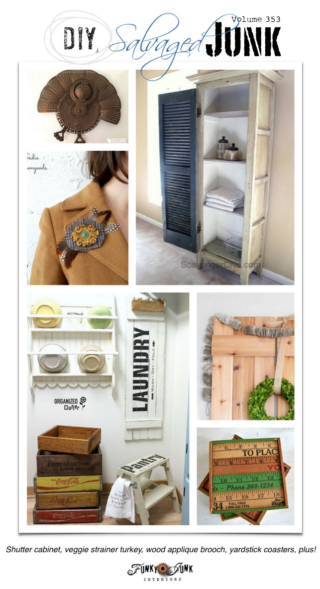 DIY Salvaged Junk Projects 353 - features and a themed link party on funkyjunkinteriors.net