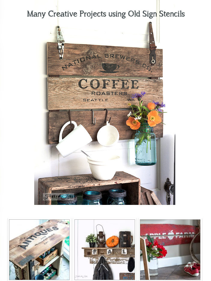 Many creative and rustic projects using Funky Junk's Old Sign Stencils - all on one page. Click here!