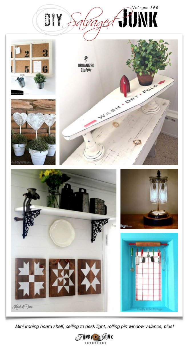 DIY Salvaged Junk Projects 366 - repurposed features and a up-cycled themed link party on funkyjunkinteriors.net