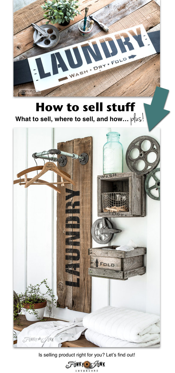 How to sell stuff, and know if it's right for you. How to sell, where to sell, what to sell, and more! Is it right for you? Let's find out! funkyjunkinteriors.net