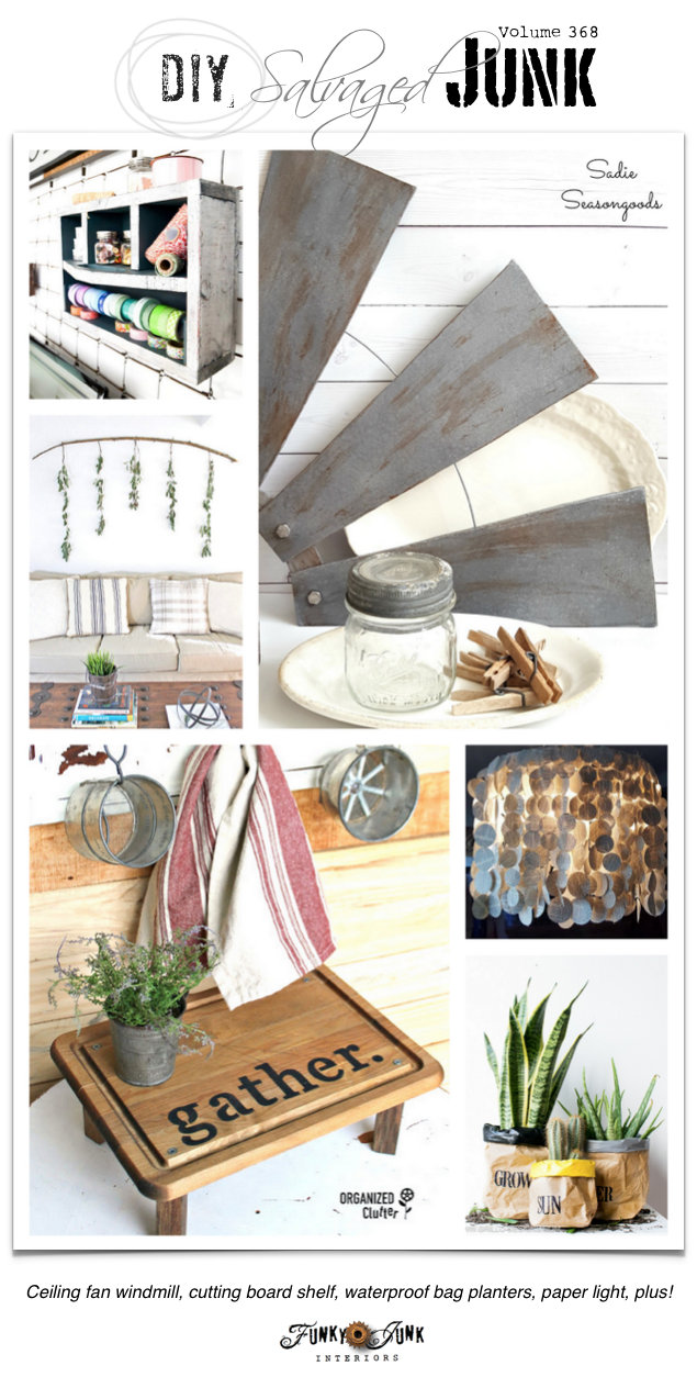 DIY Salvaged Junk Projects 368 - features and a link party on funkyjunkinteriors.net