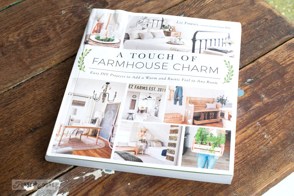 A Touch of Farmhouse Charm, by Liz Fourez, a book review and farmhouse clock project on funkyjunkinteriors.net