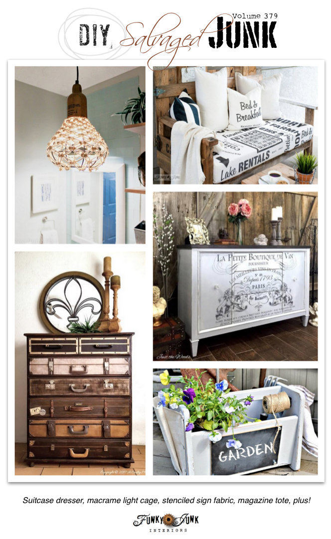 DIY Salvaged Junk Project 379 - luggage dresser, macrame light cage, sign fabric, magazine tote, and more! Features and a themed link party on funkyjunkinteriors.net
