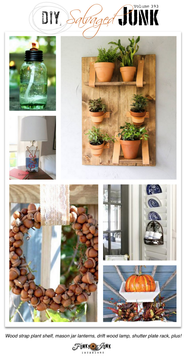 DIY Salvaged Junk Projects 393 - Wood strap plant shelf, mason jar lanterns, drift wood lamp, shutter plate rack, plus! Junk features with a NEW 40+ project link party on funkyjunkinteriors.net