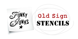 Funky Junk's Old Sign Stencils - shop here