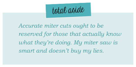 Total aside: on miter cuts