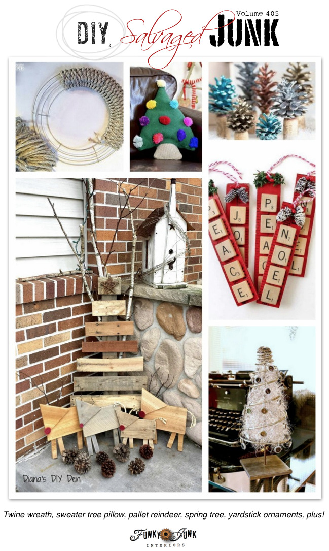 DIY Salvaged Junk Projects 405 - Twine wreath, sweater tree pillow, pallet reindeer, spring tree, yardstick ornaments, plus! Features and NEW projects on funkyjunkinteriors.net
