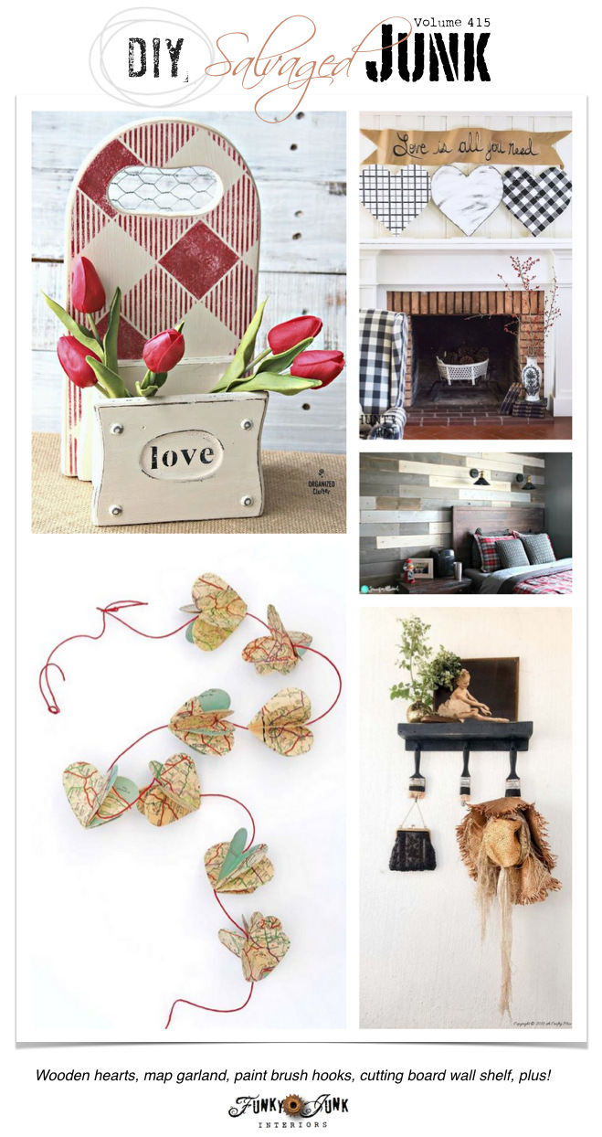 DIY Salvaged Junk Projects 415 - Wooden hearts, map garland, paint brush hooks, cutting board wall shelf, plus! Features and NEW junk projects on funkyjunkinteriors.net