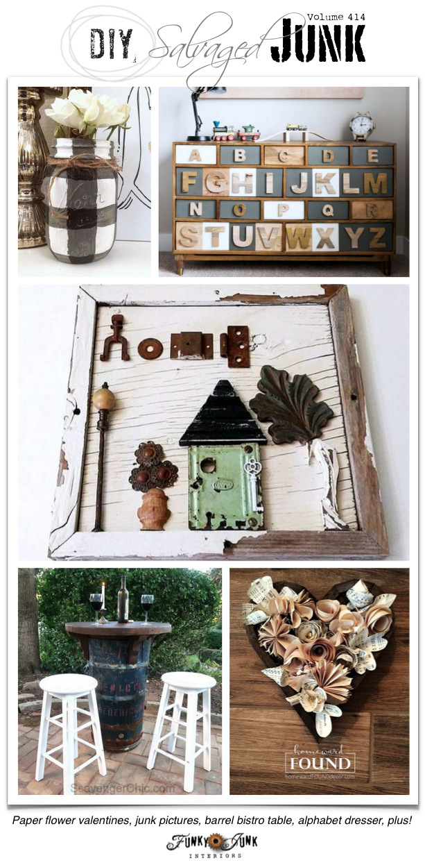 DIY Salvaged Junk Projects 414 - Paper flower valentines, junk pictures, barrel bistro table, alphabet dresser, plus! Features and NEW junk projects on funkyjunkinteriors.net