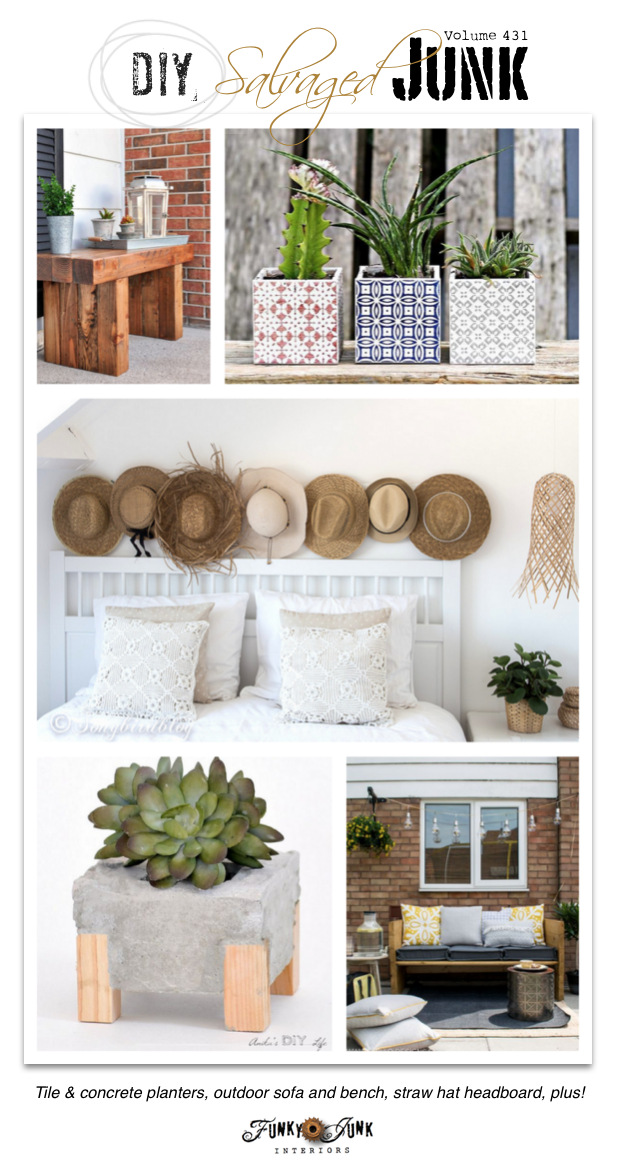 DIY Salvaged Junk Projects 431 - Tile & concrete planters, outdoor sofa and bench, straw hat headboard, plus! Features and NEW junk projects on Funky Junk Interiors