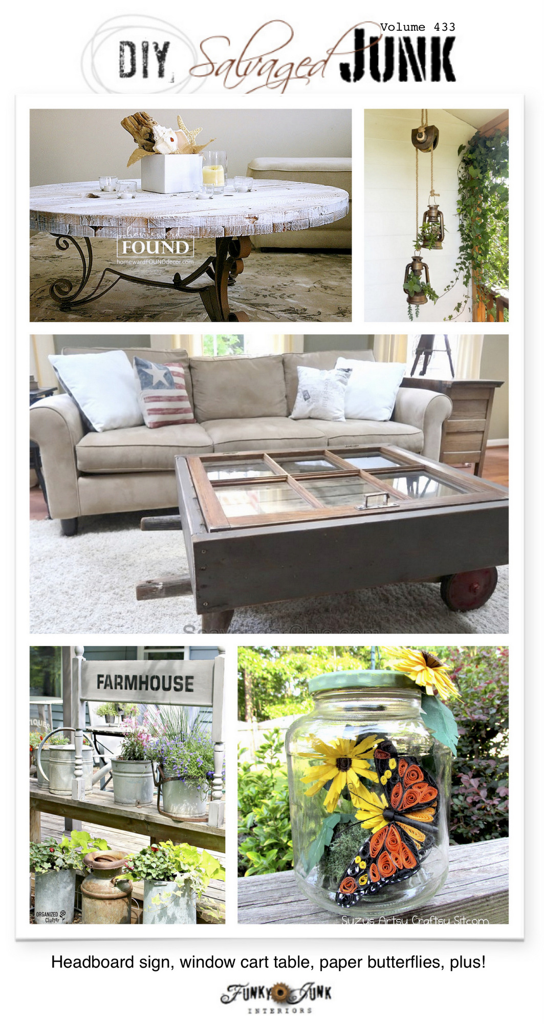 DIY Salvaged Junk Projects 433 - Headboard sign, window cart table, paper butterflies, plus! Features and NEW junk projects!