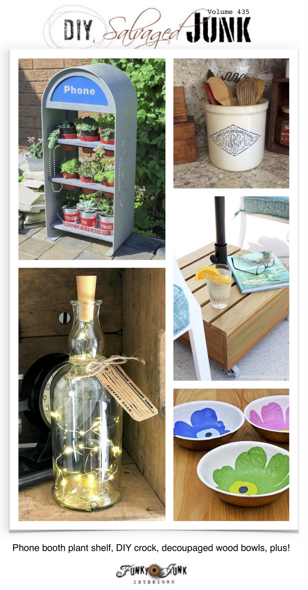 DIY Salvaged Junk Projects 435 - phone booth plant shelf, DIY crock, decoupaged wood bowls, plus! Features and NEW junk projects!