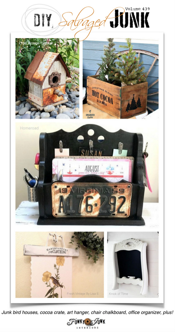 DIY Salvaged Junk Projects 439 - Junk bird houses, cocoa crate, art hanger, chair chalkboard, office organizer, plus! Features and NEW junk projects!