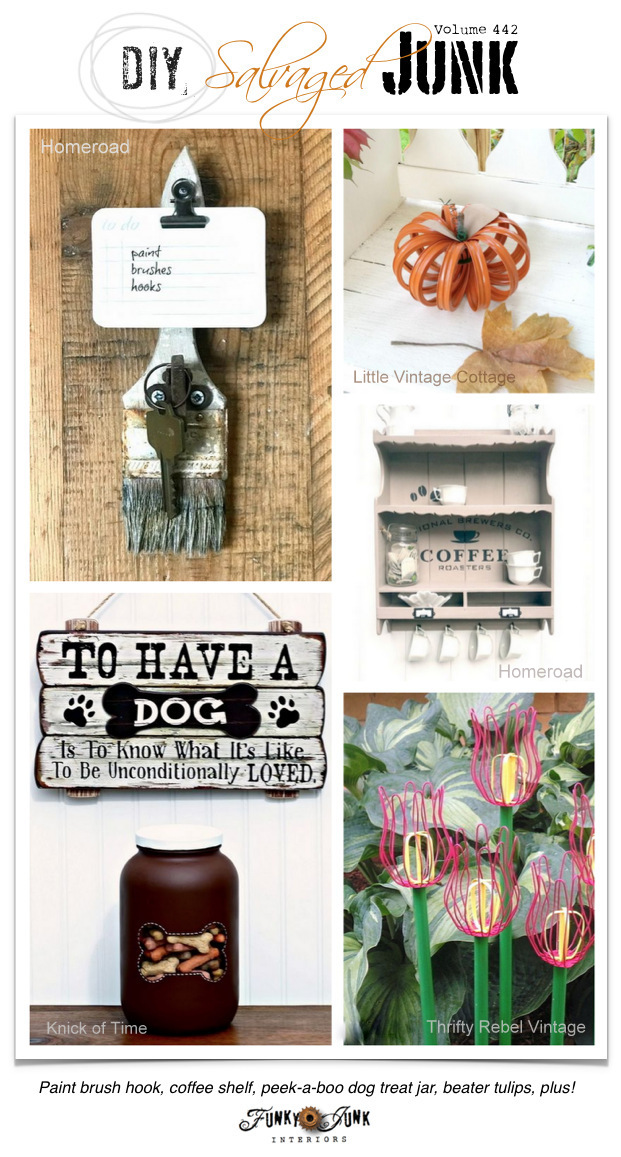 DIY Salvaged Junk Projects 442 - Paint brush hook, coffee shelf, peek-a-boo dog treat jar, beater tulips, plus! Features and NEW re-purposed projects