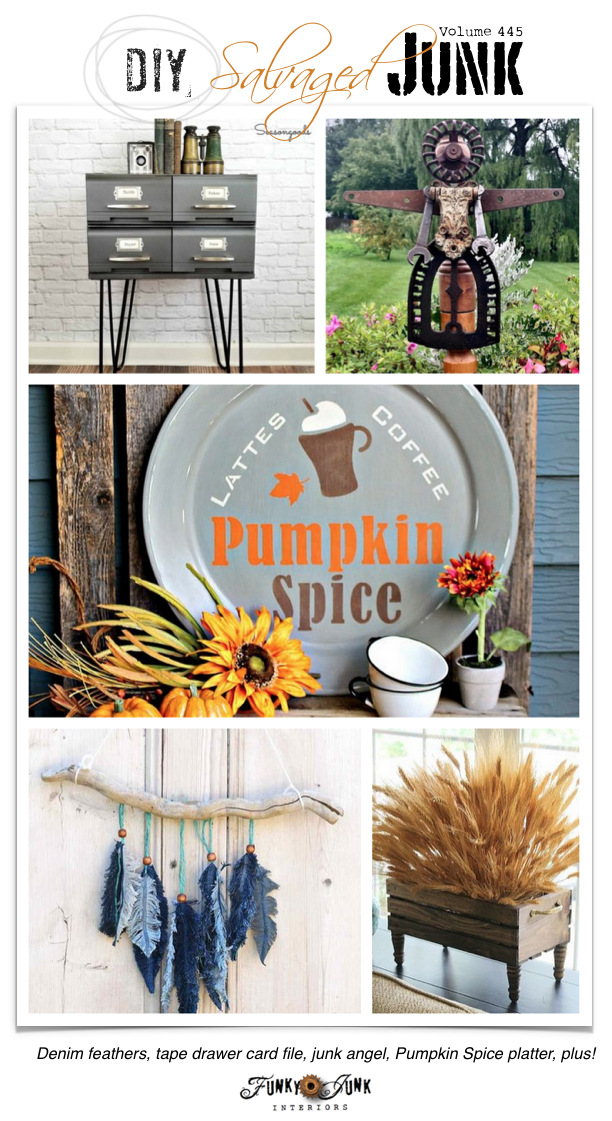 DIY Salvaged Junk Projects 445 - Denim feathers, tape drawer card file, junk angel, Pumpkin Spice platter, plus! Features and new projects!