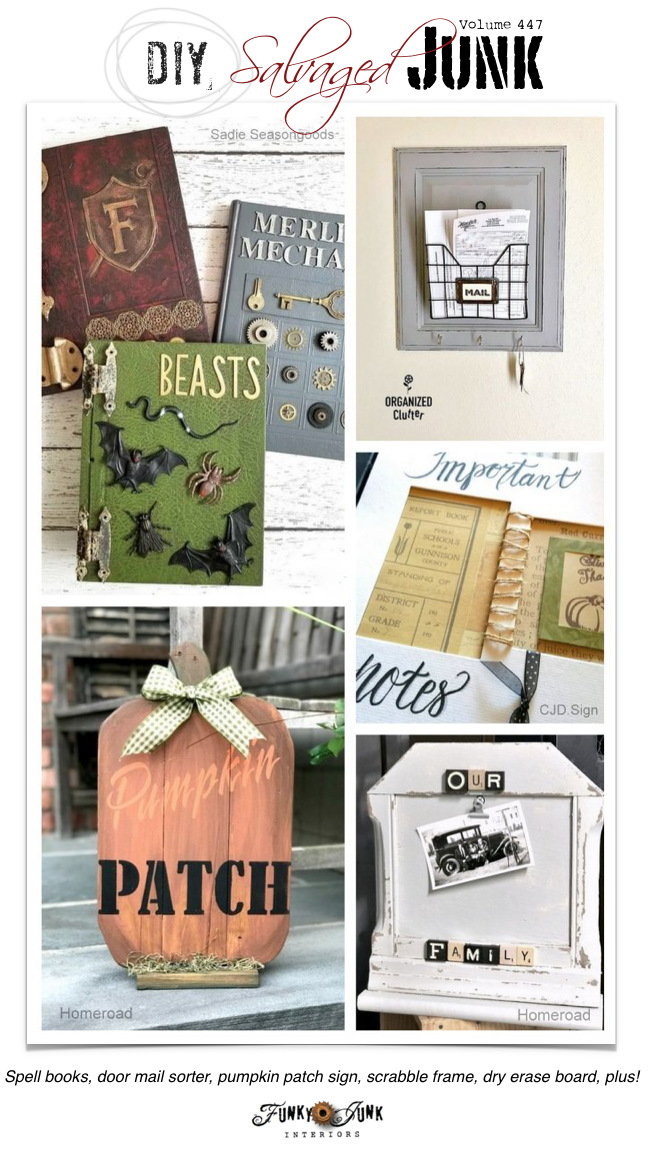 DIY Salvaged Junk Projects 447 - Spell books, door mail sorter, pumpkin patch sign, scrabble frame, dry erase board, plus!