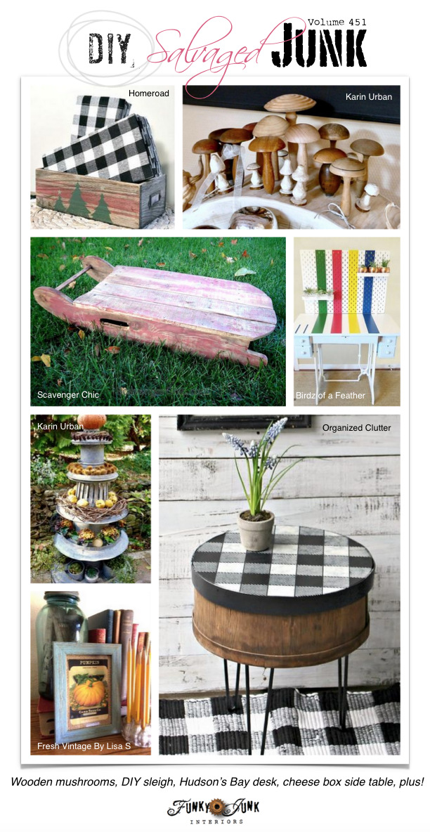 DIY Salvaged Junk Projects 451 - Wooden mushrooms, DIY sleigh, Hudson's Bay desk, cheese box side table, plus! Features and new up-cycled projects!