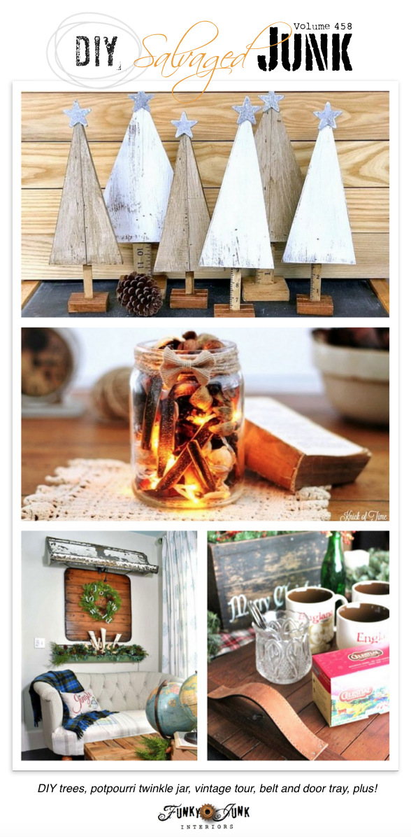 DIY Salvaged Junk Projects 458 - DIY trees, potpourri twinkle jar, vintage tour, belt and door tray, plus!