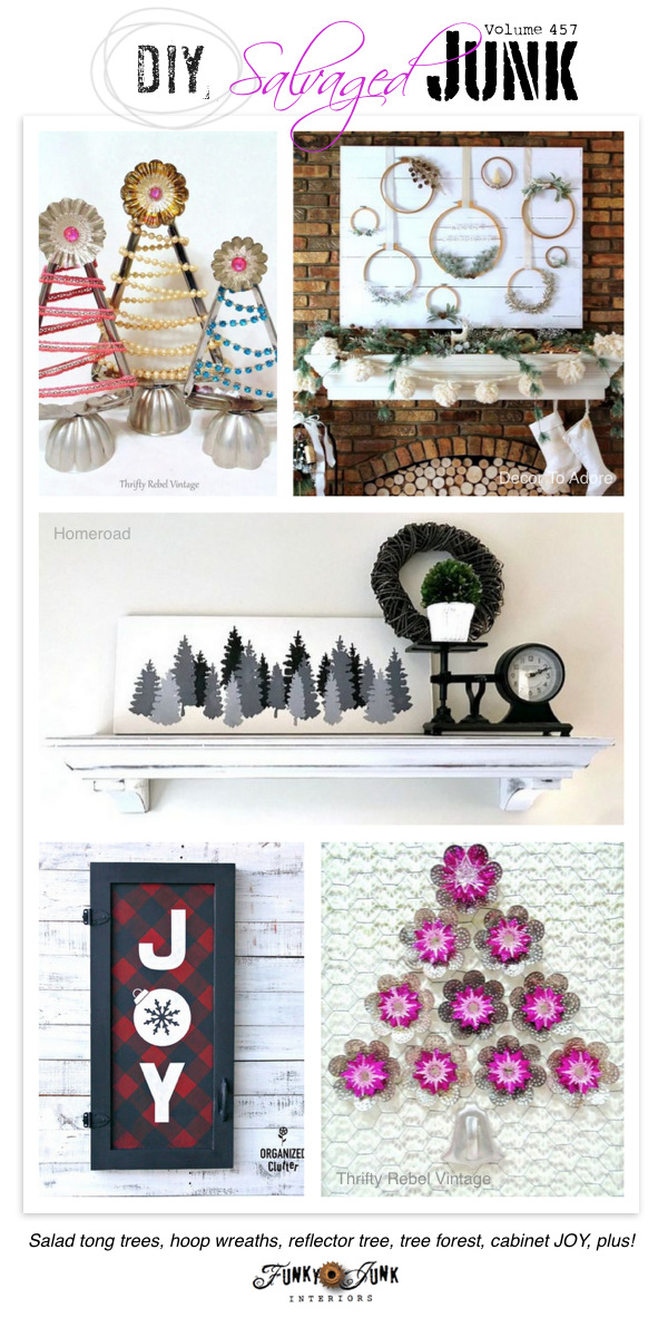 DIY Salvaged Junk Projects 457 - Salad tong trees, hoop wreaths, reflector tree, tree forest, cabinet JOY, plus!